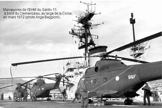 Manœuvres de l'EHM du Galdiv 11, à bord du Clemenceau, au large de la Corse, en mars 1972 (photo Ange Baggioni)..