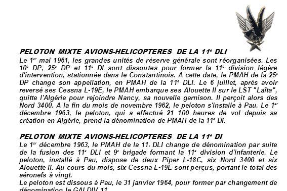 PELOTON MIXTE AVIONS-HELICOPTERES DE LA 11 e DLI Le 1 er mai 1961, les grandes unités de réserve générale sont réorganisées. Les 10 e DP, 25 e DP et 1