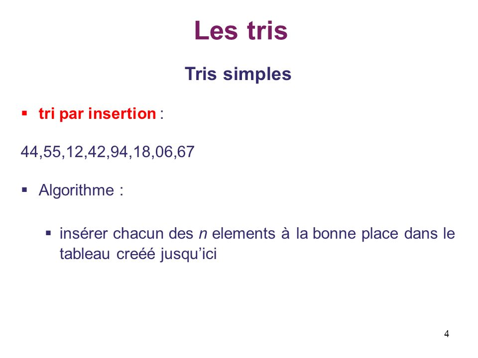 25 Les tris Tris simples tri par fusion (merge sorting): void merge_array(int in1[],int in2[],int n1,int n2,int out[]) 4/4 { int i=0,j=0,k=0; while ( (i<n1) && (j<n2) ) {if(in1[i] <= in2[j]) { out[k]=in1[i]; i++; } else { out[k]=in2[j]; j++; } k++; compar++; } if(i !=n1) do { out[k]=in1[i]; i++; k++; } while(i<n1); else do { out[k]=in2[j]; j++; k++; } while(j<n2); } Définition de la fonction merge_array Si on a des éléments dans les deux sous-tableaux Si on na pas déléments dans un des deux sous-tableaux