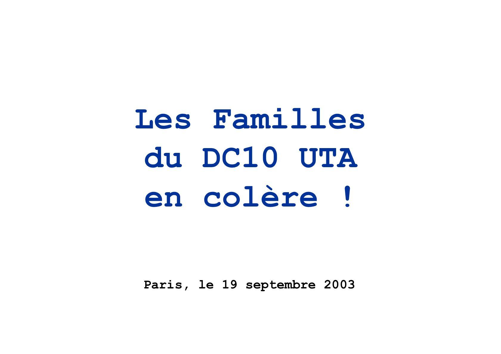 Les Familles du DC10 UTA en colère ! Paris, le 19 septembre 2003