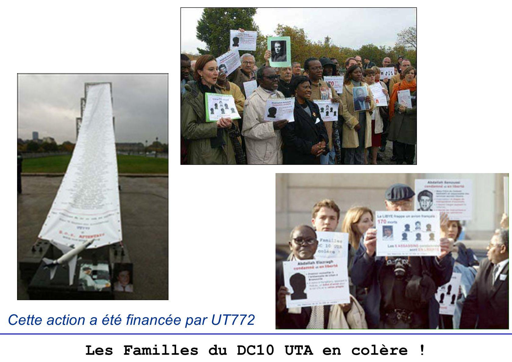 Les Familles du DC10 UTA en colère ! Cette action a été financée par UT772