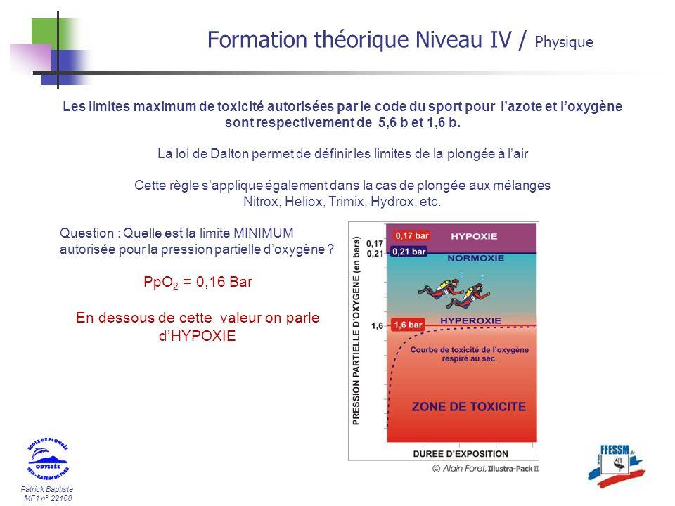 Patrick Baptiste MF1 n° 22108 Formation théorique Niveau IV / Physique Les limites maximum de toxicité autorisées par le code du sport pour lazote et