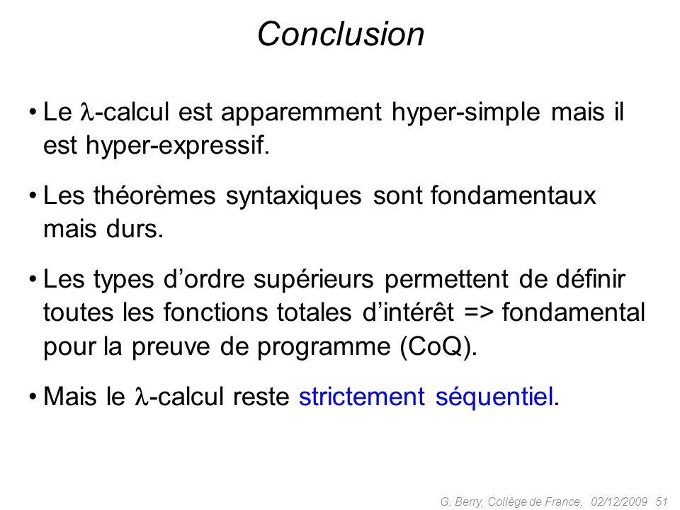 Le -calcul est apparemment hyper-simple mais il est hyper-expressif.