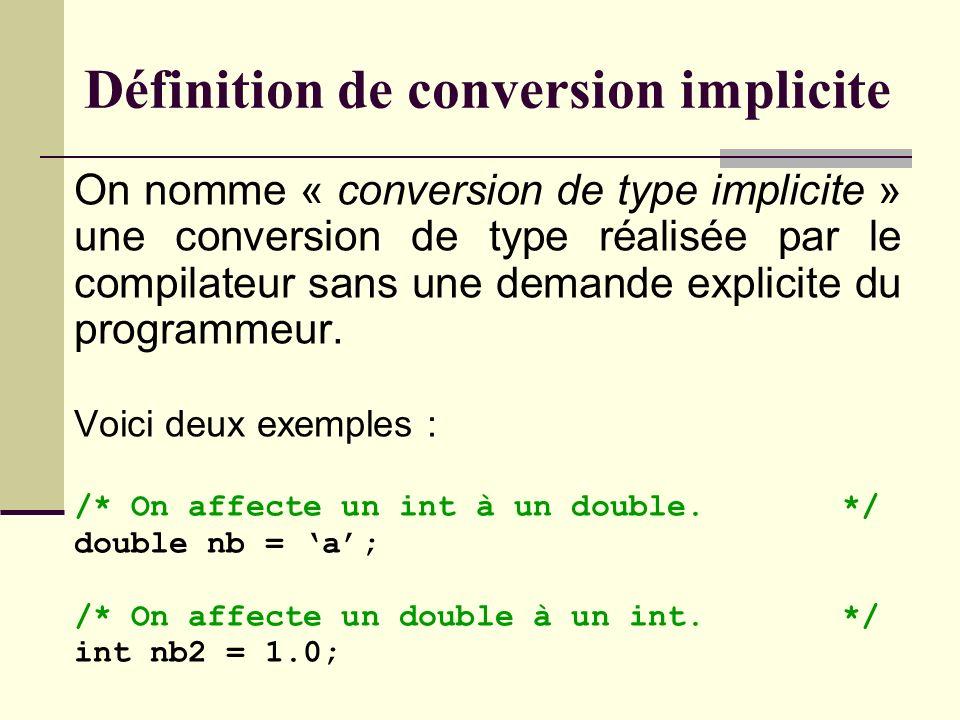 Toute autre conversion qui ne se trouve pas dans les deux tableaux précédents peut être dégradante.