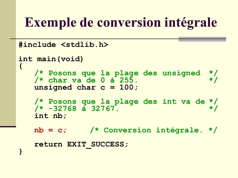 Intégrale : La valeur reste identique même si la combinaison de bits peut changer.
