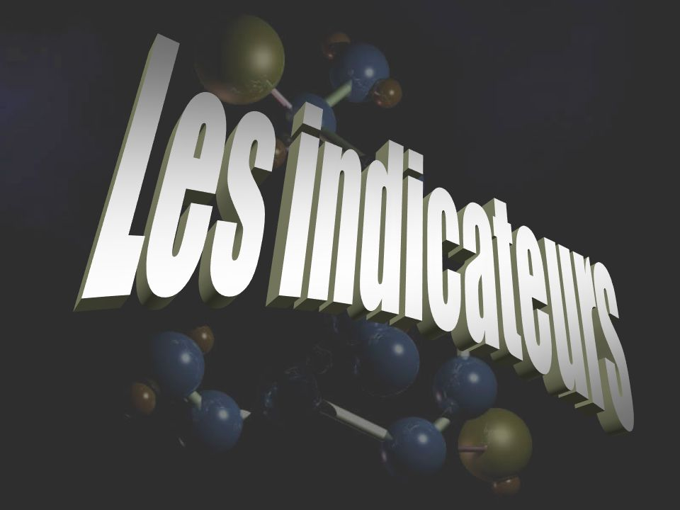 Les indicateurs