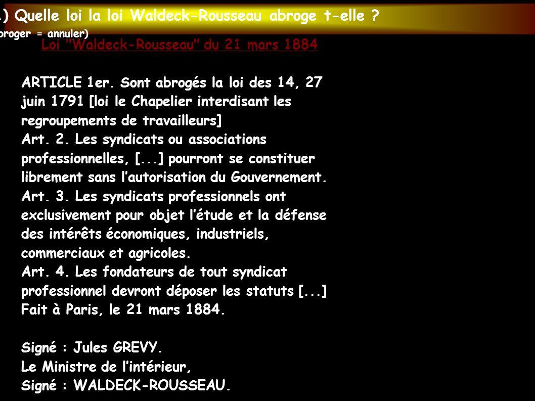 Loi Waldeck-Rousseau du 21 mars 1884 ARTICLE 1er.