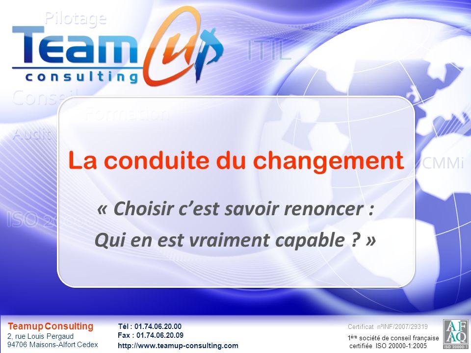 © Teamup Consulting - 2 Teamup Consulting 2, rue Louis Pergaud 94706 Maisons-Alfort Cedex Certificat nºINF/2007/29319 1 ère société de conseil françai