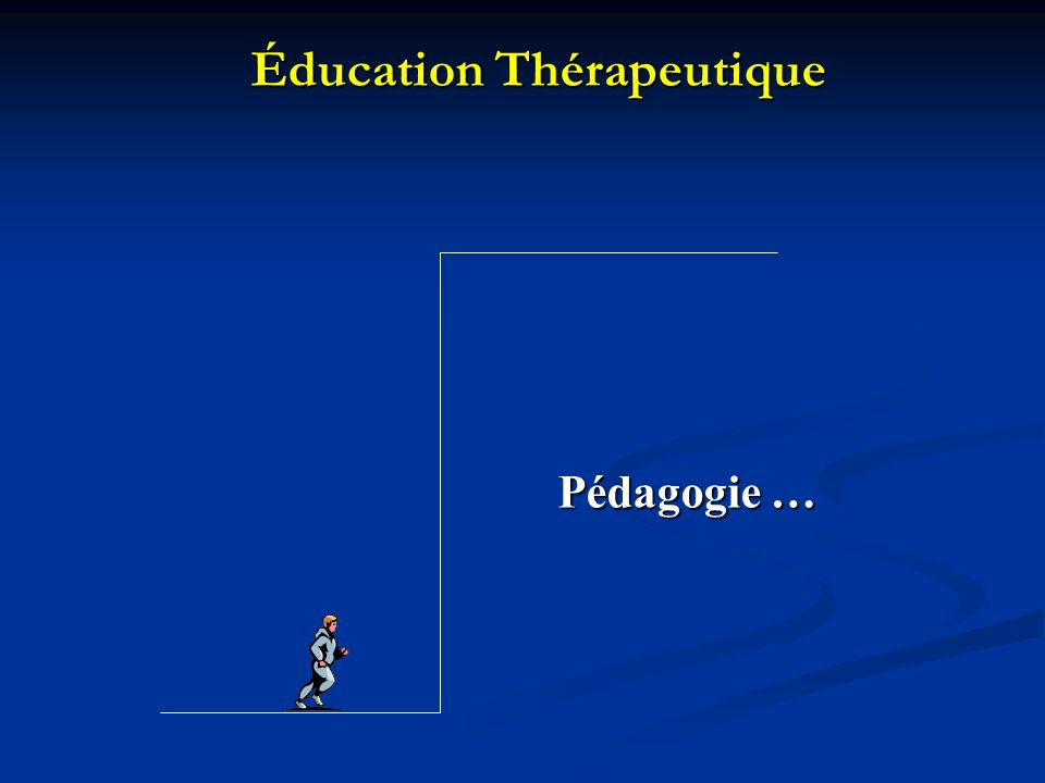 Éducation Thérapeutique Pédagogie …