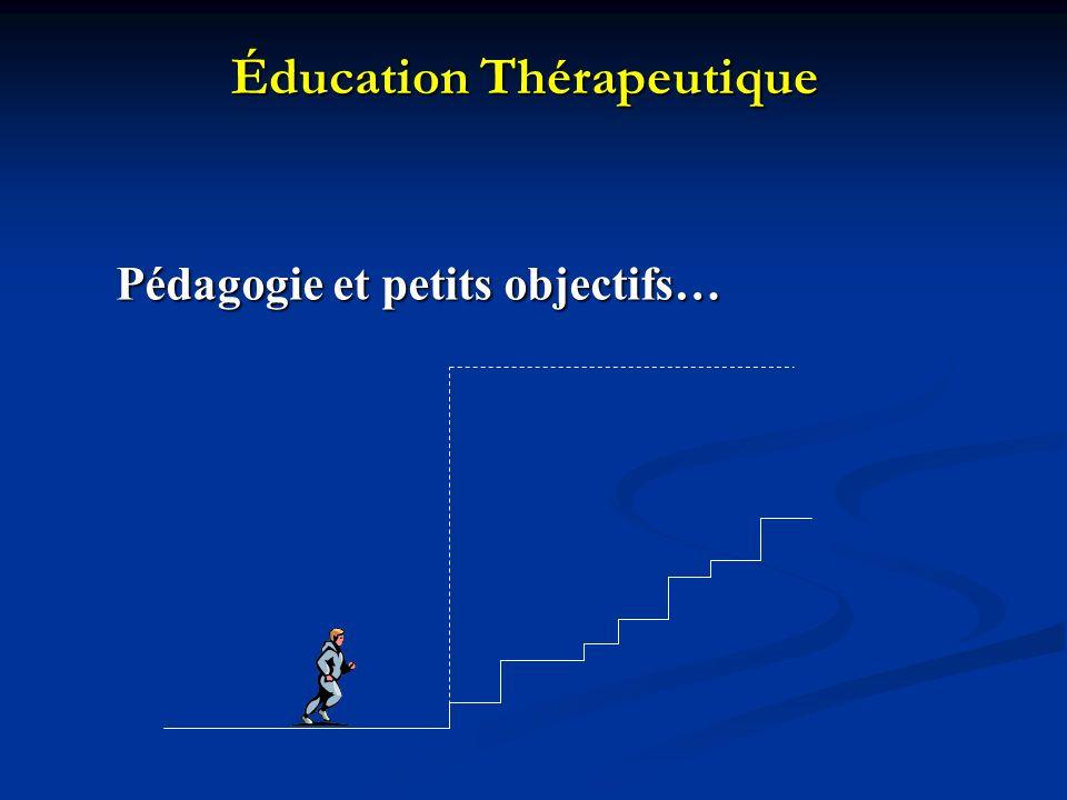 Éducation Thérapeutique Pédagogie et petits objectifs…