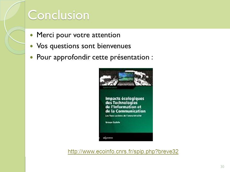 Conclusion Merci pour votre attention Vos questions sont bienvenues Pour approfondir cette présentation : 30 http://www.ecoinfo.cnrs.fr/spip.php?breve