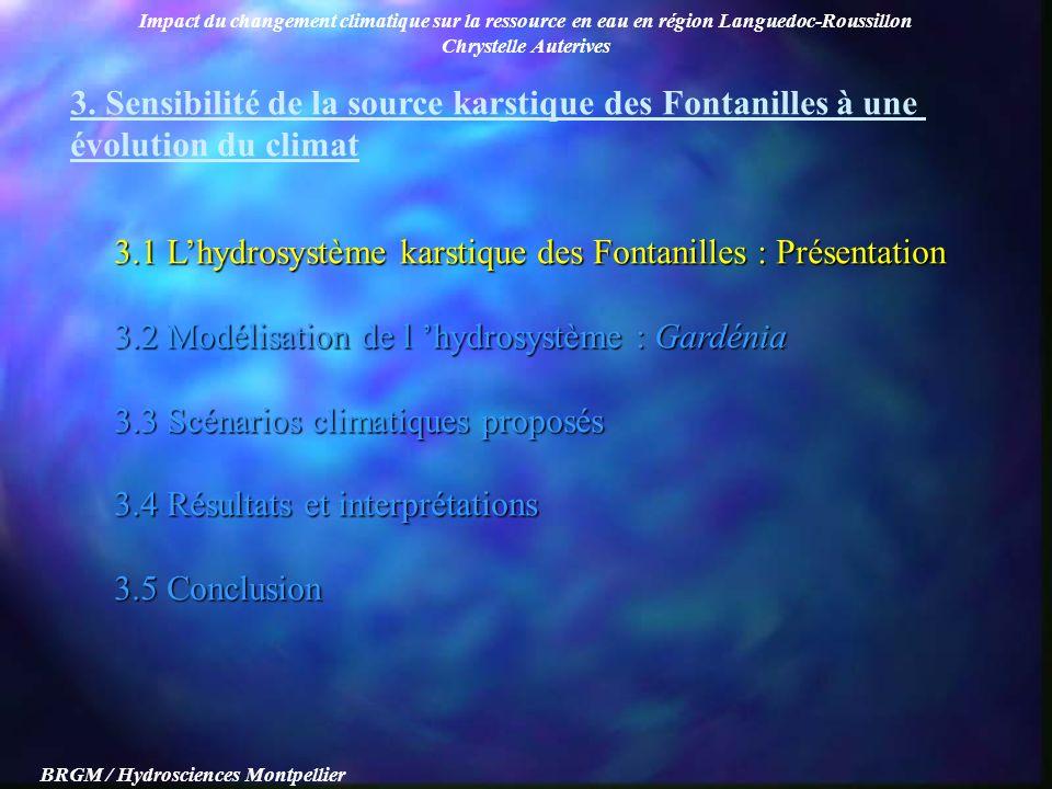Impact du changement climatique sur la ressource en eau en région Languedoc-Roussillon Chrystelle Auterives BRGM / Hydrosciences Montpellier 3. Sensib