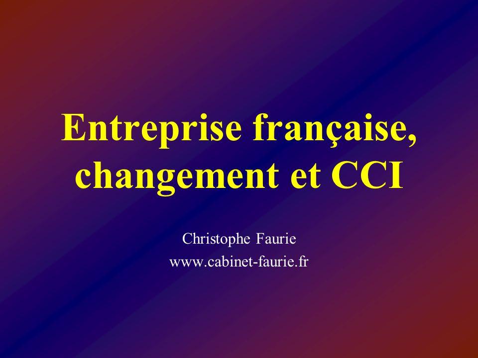 Entreprise française, changement et CCI Christophe Faurie www.cabinet-faurie.fr