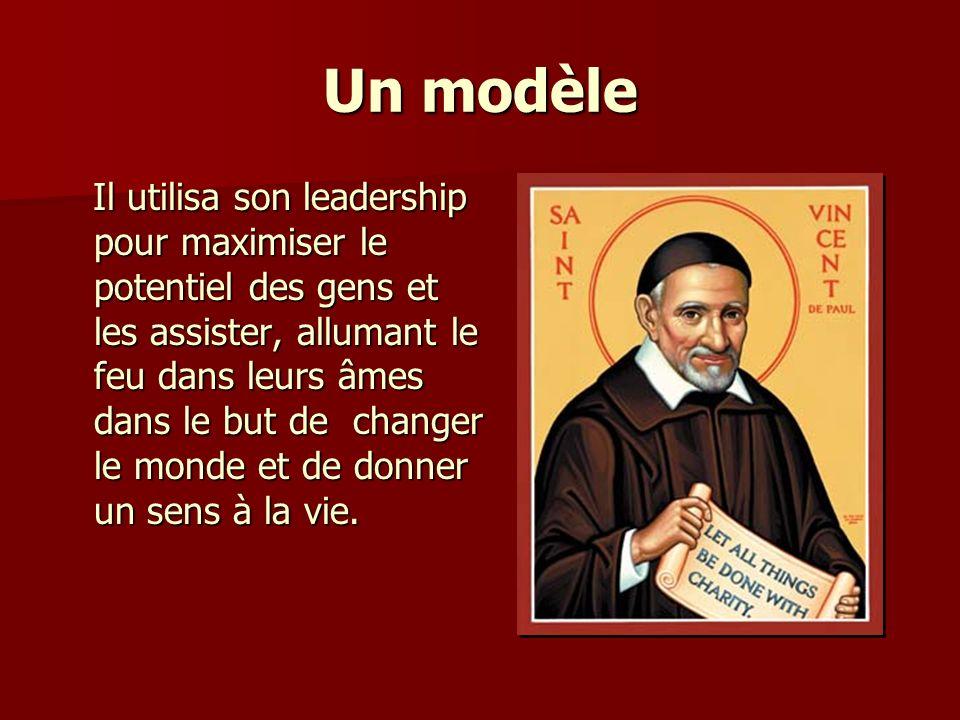 Un modèle Il utilisa son leadership pour maximiser le potentiel des gens et les assister, allumant le feu dans leurs âmes dans le but de changer le monde et de donner un sens à la vie.