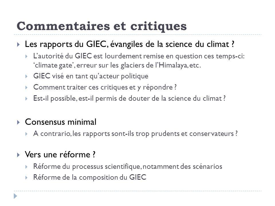 Commentaires et critiques Les rapports du GIEC, évangiles de la science du climat ? Lautorité du GIEC est lourdement remise en question ces temps-ci:c