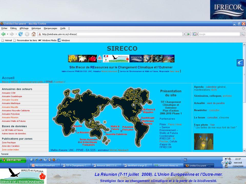 La Réunion (7-11 juillet 2008). LUnion Européenne et lOutre-mer.