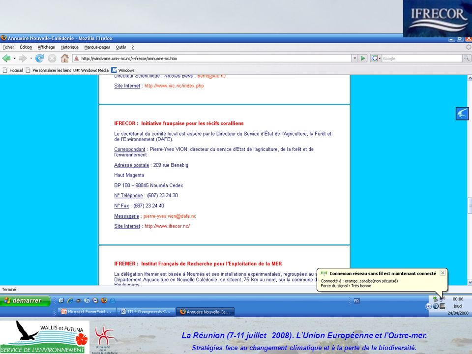 La Réunion (7-11 juillet 2008).LUnion Européenne et lOutre-mer.