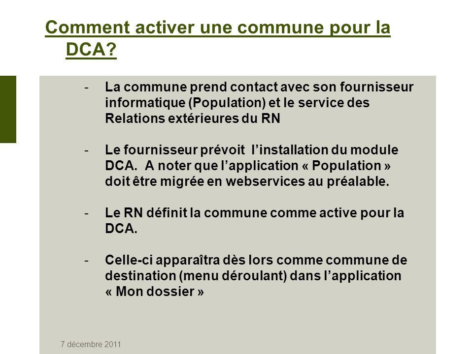 7 décembre 2011 Comment activer une commune pour la DCA.