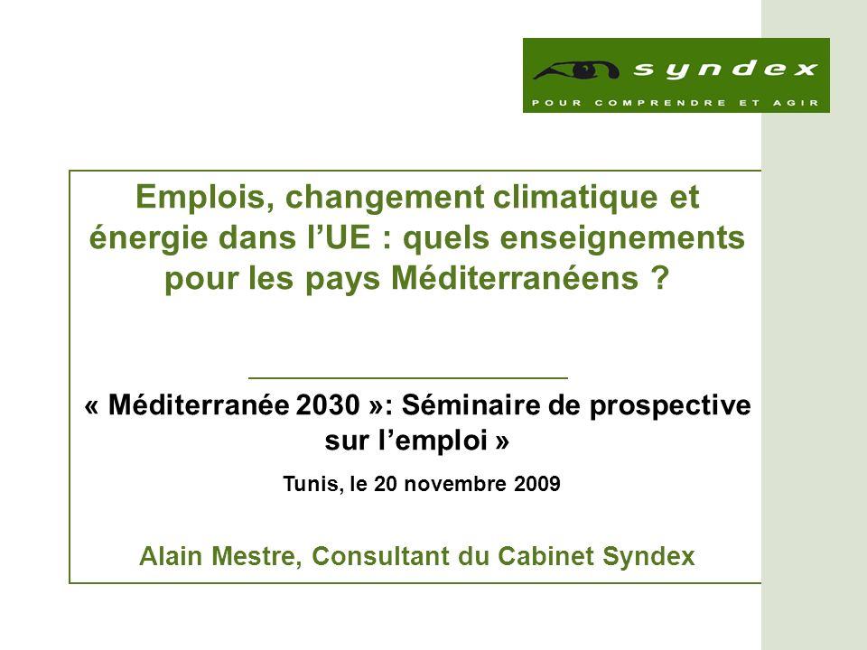 « Méditerranée 2030 »: Séminaire de prospective sur l emploi, Tunis 20 novembre 09 12 Evolution des précipitations en Méditerranée et en Europe en 2080-2099 par rapport à 1980- 1999 (scénario A1B IPCC 2007b)