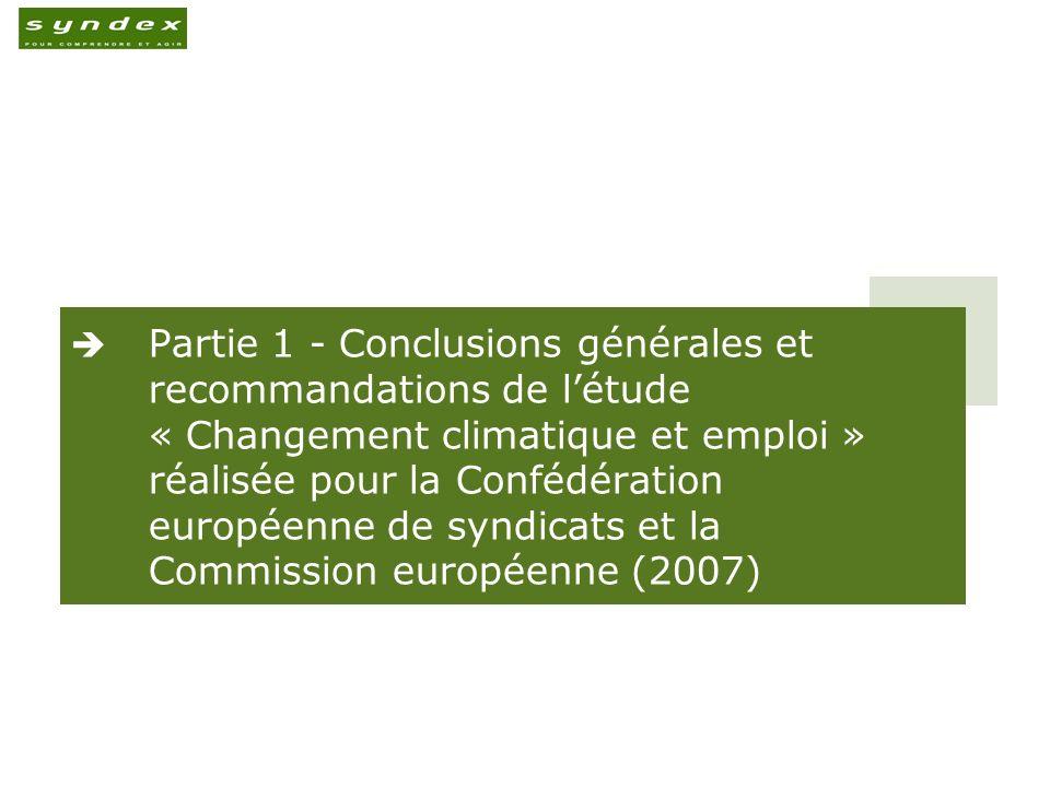 Partie 1 - Conclusions générales et recommandations de létude « Changement climatique et emploi » réalisée pour la Confédération européenne de syndica