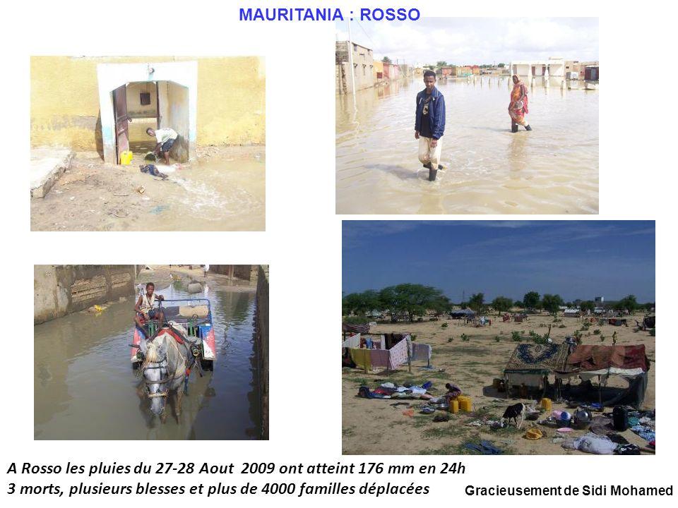 A Rosso les pluies du 27-28 Aout 2009 ont atteint 176 mm en 24h 3 morts, plusieurs blesses et plus de 4000 familles déplacées MAURITANIA : ROSSO Graci
