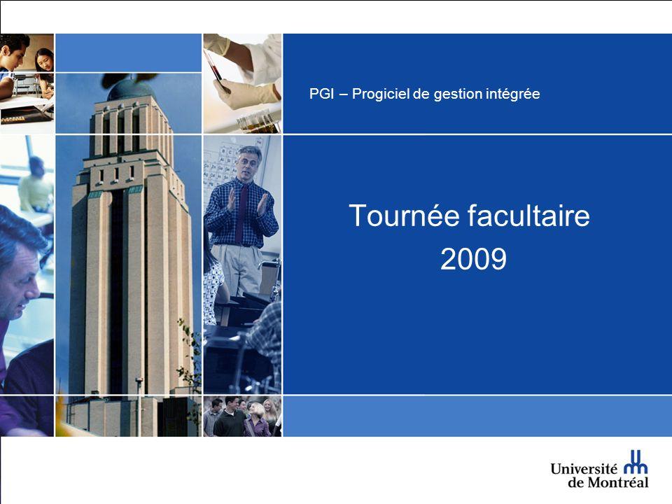 PGI – Progiciel de gestion intégrée Tournée facultaire 2009