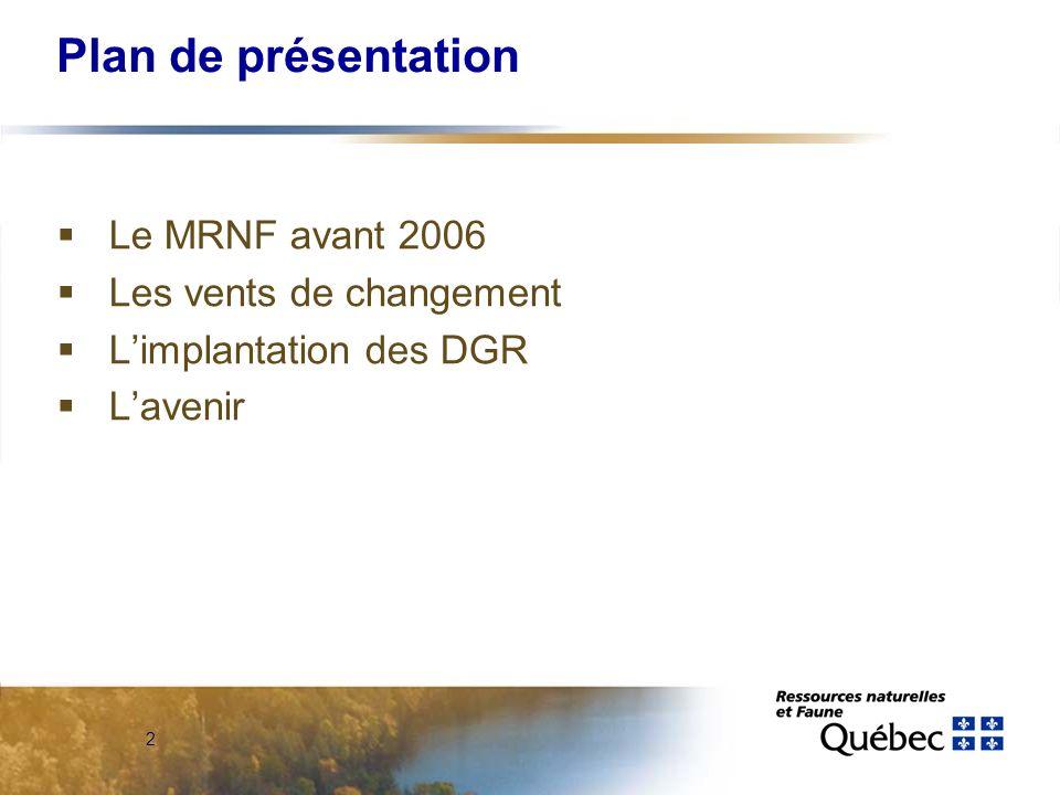 La forêt québécoise: un milieu en mouvement La Forêt québécoise: un milieu en mouvement 14 novembre 2008