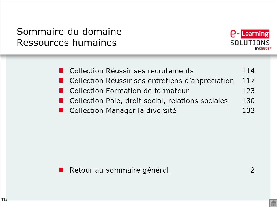 113 Sommaire du domaine Ressources humaines Collection Réussir ses recrutementsCollection Réussir ses recrutements114 Collection Réussir ses entretien