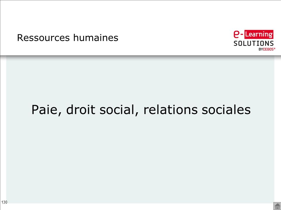 130 Ressources humaines Paie, droit social, relations sociales