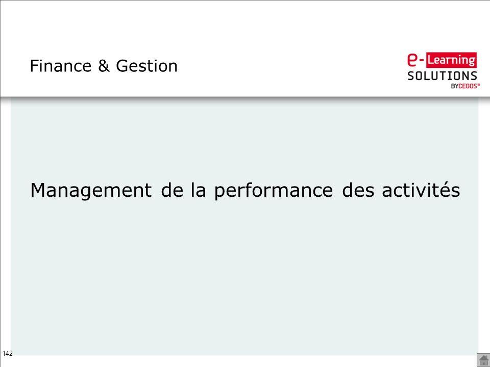 142 Finance & Gestion Management de la performance des activités