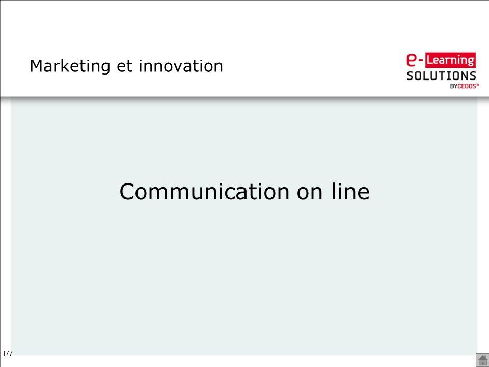 177 Marketing et innovation Communication on line
