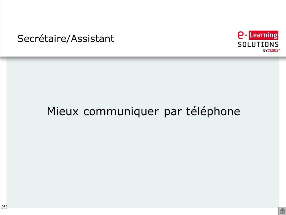 253 Secrétaire/Assistant Mieux communiquer par téléphone