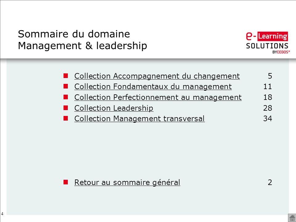 4 Sommaire du domaine Management & leadership Collection Accompagnement du changementCollection Accompagnement du changement5 Collection Fondamentaux