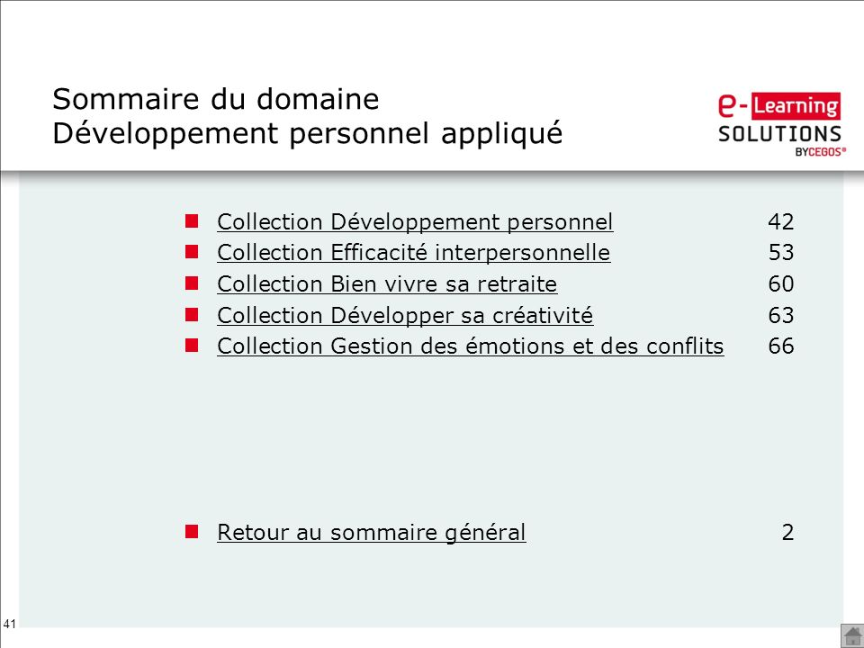 41 Sommaire du domaine Développement personnel appliqué Collection Développement personnelCollection Développement personnel42 Collection Efficacité i