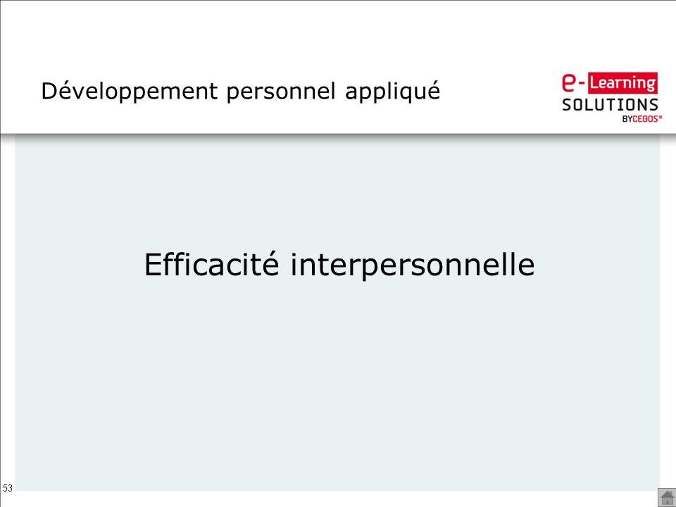 53 Développement personnel appliqué Efficacité interpersonnelle