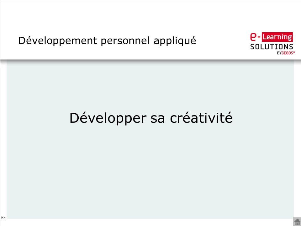 63 Développement personnel appliqué Développer sa créativité