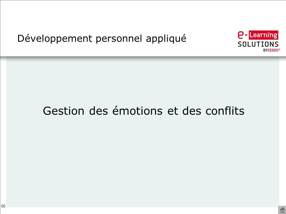 66 Développement personnel appliqué Gestion des émotions et des conflits