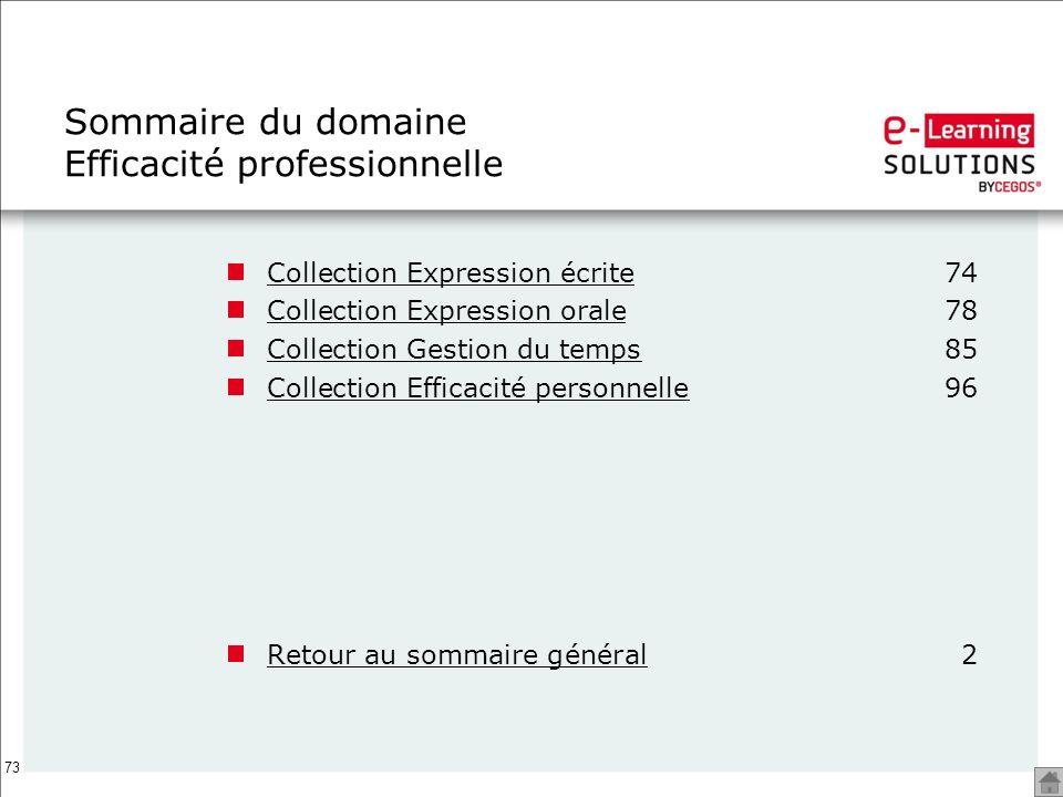 73 Sommaire du domaine Efficacité professionnelle Collection Expression écriteCollection Expression écrite74 Collection Expression oraleCollection Exp