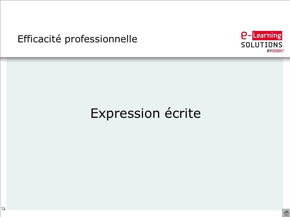 74 Efficacité professionnelle Expression écrite