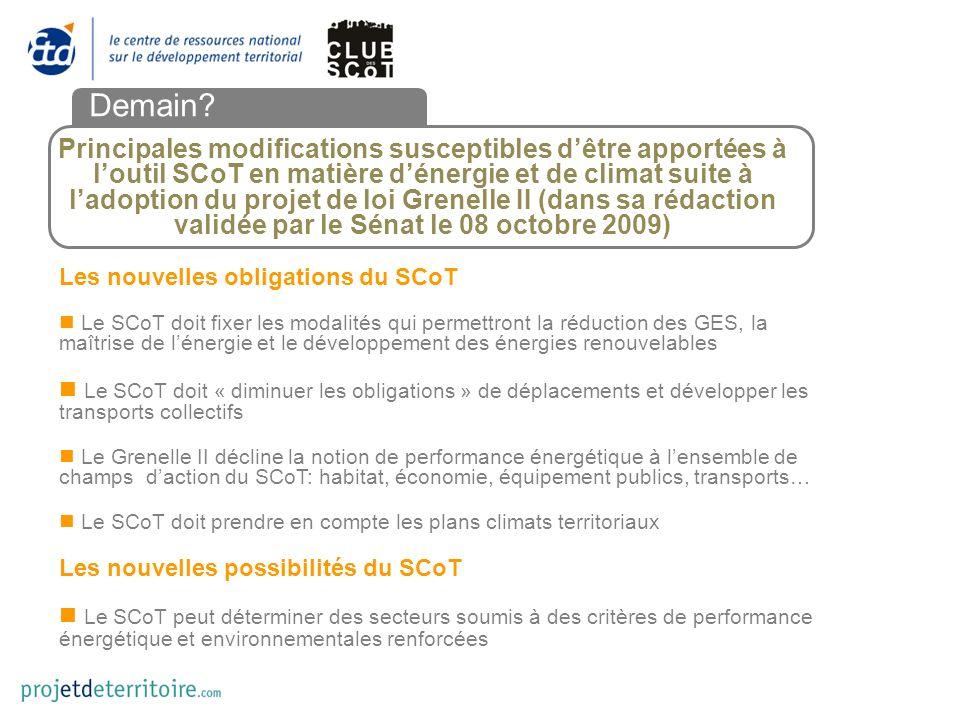 Principales modifications susceptibles dêtre apportées à loutil SCoT en matière dénergie et de climat suite à ladoption du projet de loi Grenelle II (