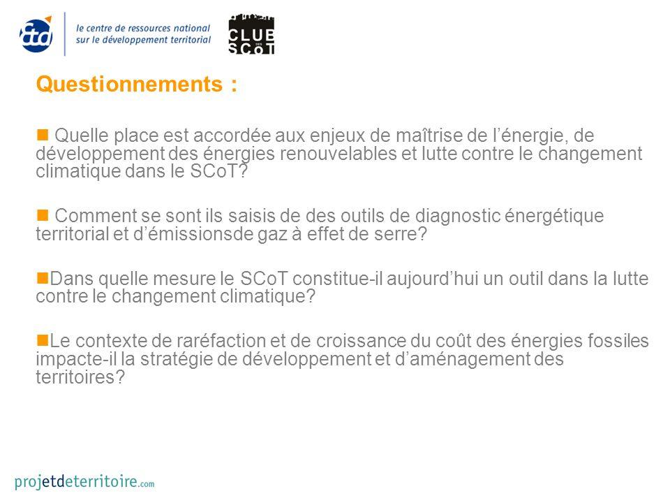 Questionnements : Quelle place est accordée aux enjeux de maîtrise de lénergie, de développement des énergies renouvelables et lutte contre le changem