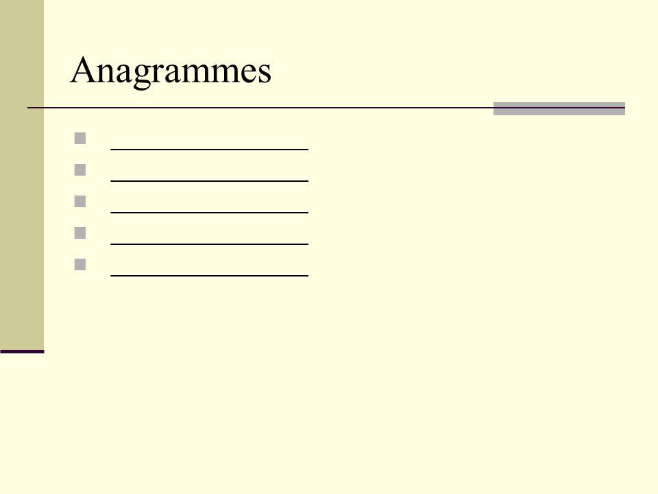 Anagrammes ________________
