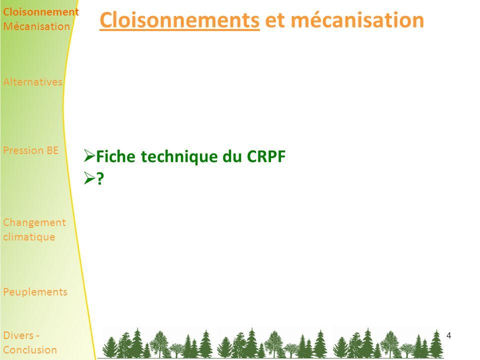 4 Cloisonnements et mécanisation Fiche technique du CRPF .