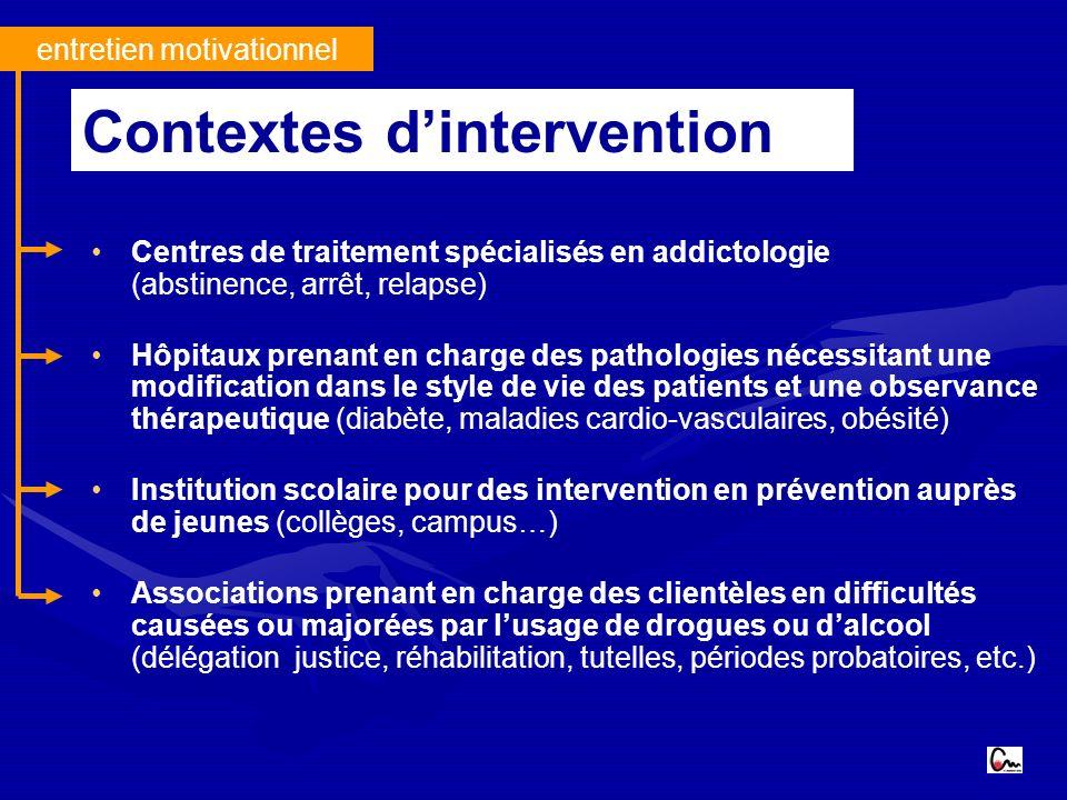 entretien motivationnel Centres de traitement spécialisés en addictologie (abstinence, arrêt, relapse) Hôpitaux prenant en charge des pathologies néce