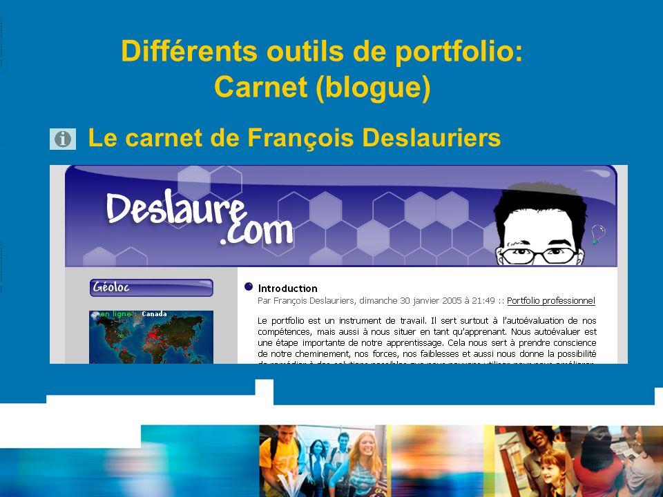 Différents outils de portfolio: Carnet (blogue) Le carnet de François Deslauriers