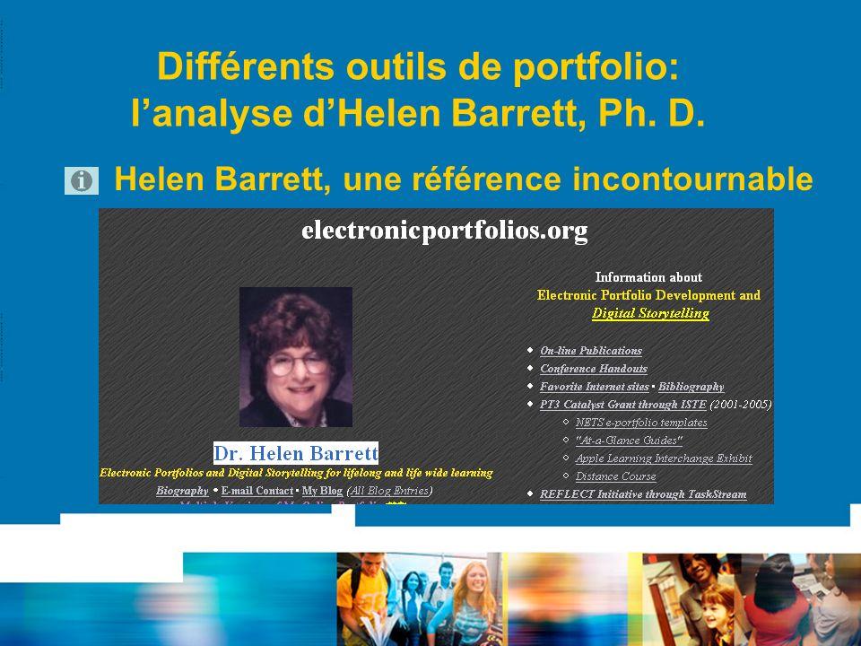 Différents outils de portfolio: lanalyse dHelen Barrett, Ph. D. Helen Barrett, une référence incontournable