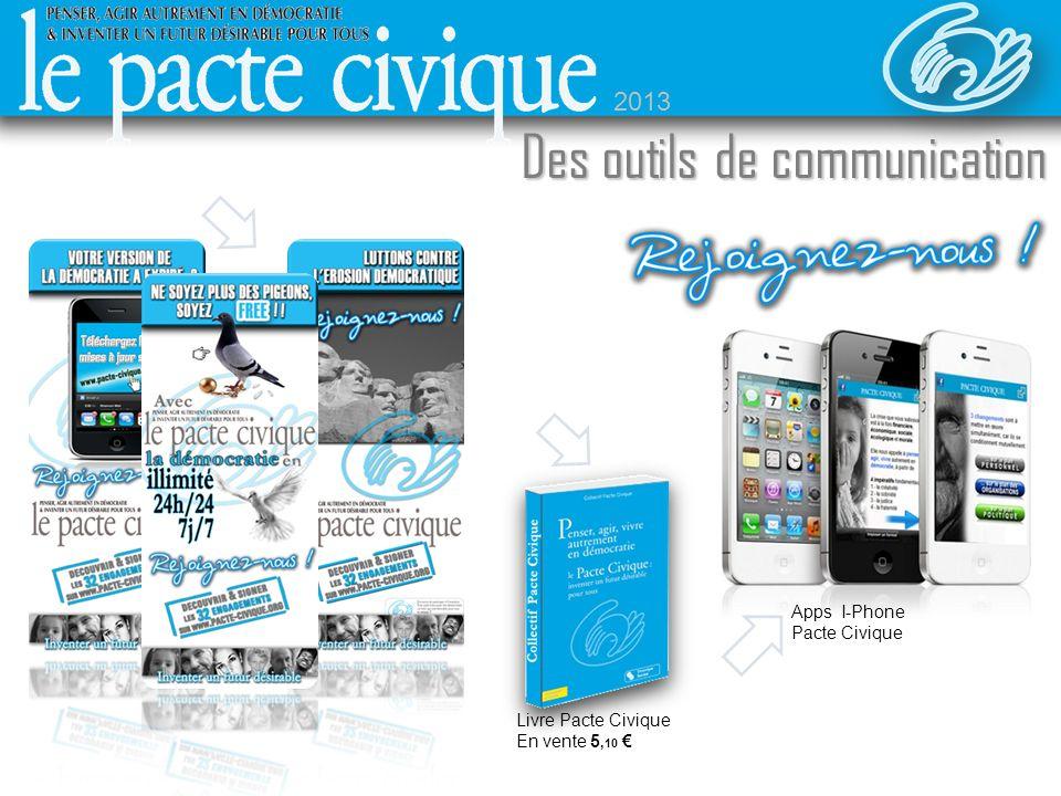 Sommaire Livre Pacte Civique En vente 5, 10 Apps I-Phone Pacte Civique Des outils de communication 2013