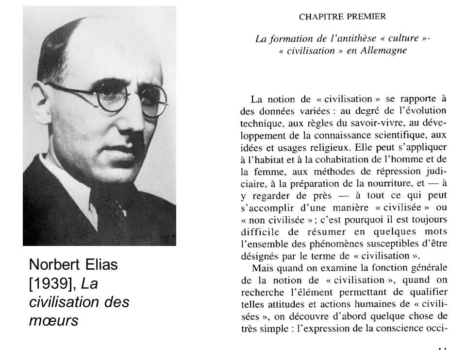 Norbert Elias [1939], La civilisation des mœurs