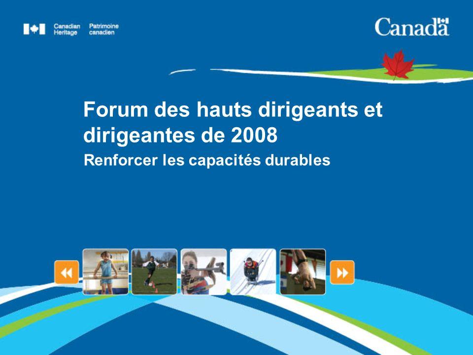 Forum des hauts dirigeants et dirigeantes de 2008 Renforcer les capacités durables