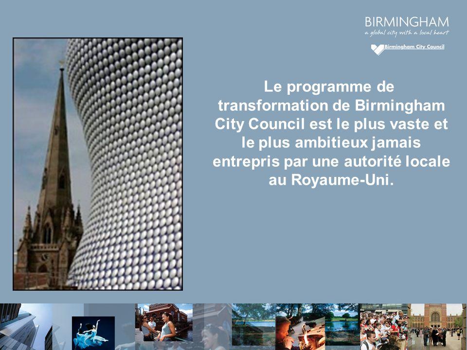 Le programme de transformation de Birmingham City Council est le plus vaste et le plus ambitieux jamais entrepris par une autorité locale au Royaume-Uni.